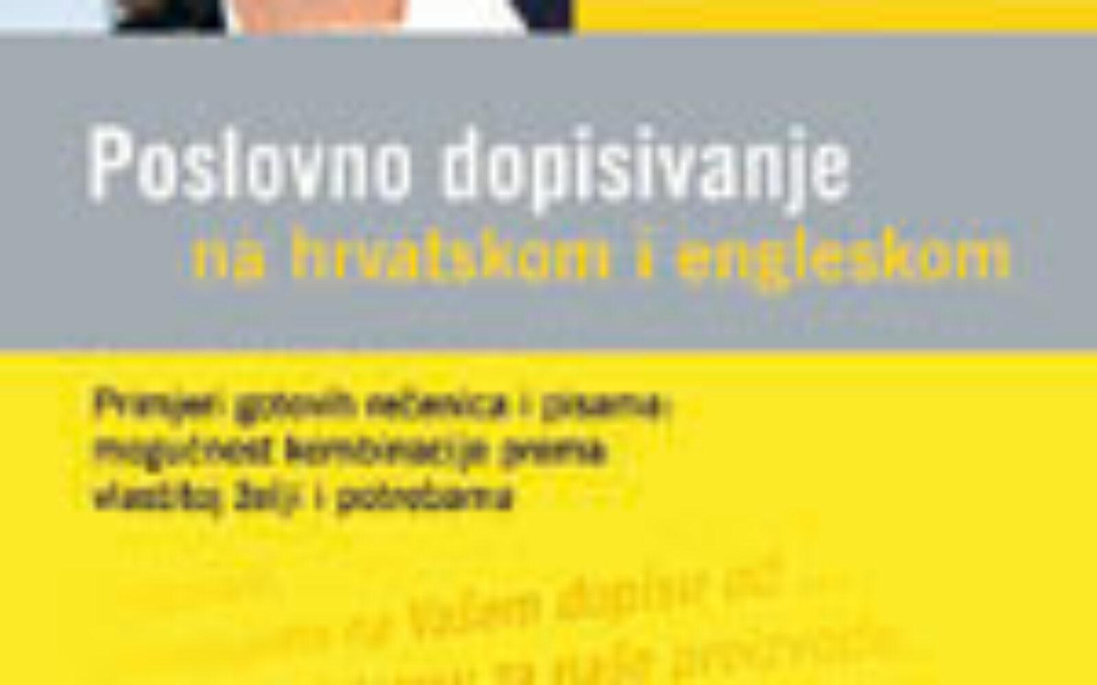 Poslovno dopisivanje - Na hrvatskom i engleskom - Poslovni